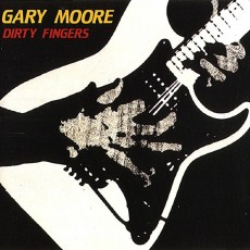 Gary Moore – Dirty fingers