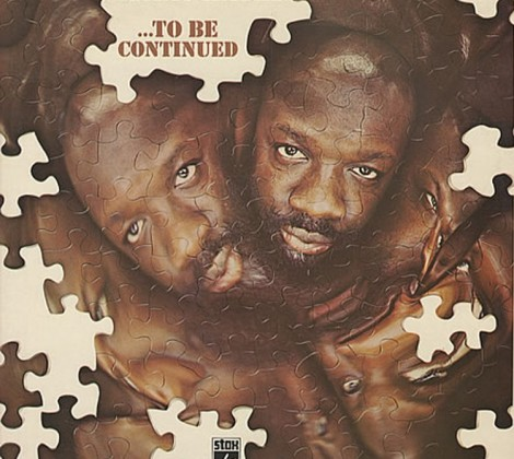 Isaac Hayes – To be continued