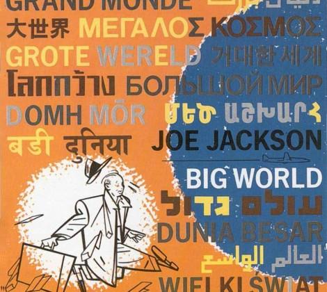 Joe Jackson – Big world