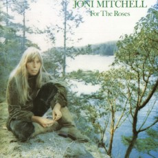 Joni Mitchell – For the roses