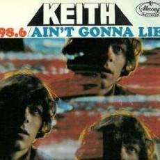 Keith – 98.6/aint gonna lie