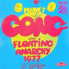 Planet gong – Live floating anarchy 1977