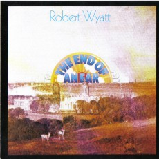 Robert Wyatt – The end of and ear