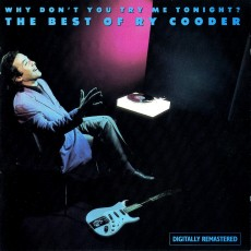 Ry Cooder – Why don't you try me tonight