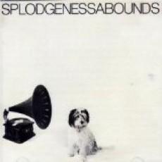 Splodgenessabounds – Splodgenessabounds