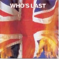 Who – Who's last