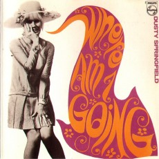 Dusty Springfield – Where am I going