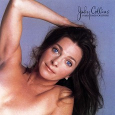 Judy Collins – Hard times for lovers