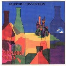 Fairport convention – Tipplers tales