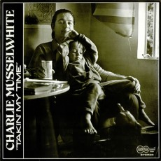 Charlie Musselwhite – Takin' my time