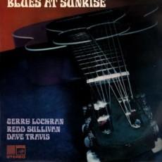Dave Travis, Gerry Lockran, Redd Sullivan – Blues at sunrise