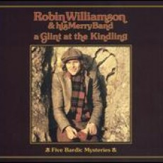 Robin Williamson and his merry band – A glint at the kindling