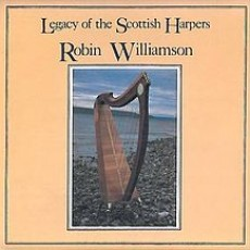 Robin Williamson – Legacy of the scottish harpers