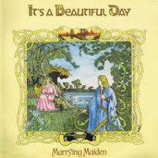 It's a beautiful day – Marrying maiden