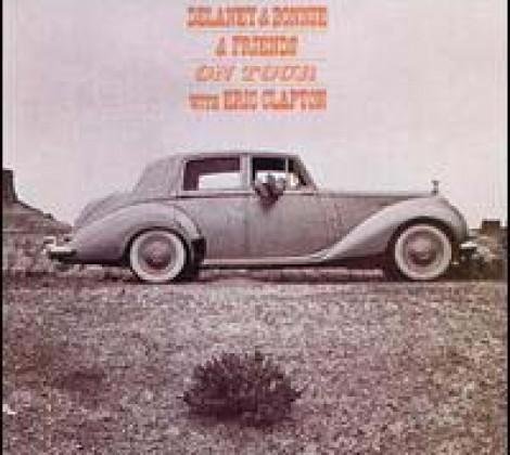 Delaney & Bonnie and friends – Delaney & Bonnie on tour with Eric Clapton