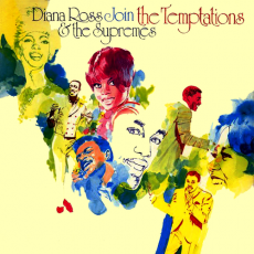 Diana Ross and the supremes and the temptations – Diana Ross and the supremes join the temptations