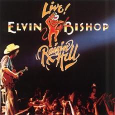 Elvin Bishop – Raisin' hell