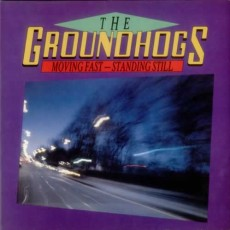 Groundhogs – Moving fast standing still