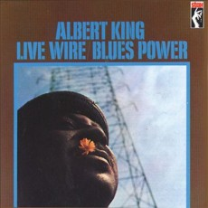Albert King – Live wire – Blues power