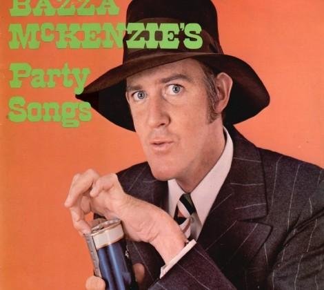 Barry (Bazza) Crocker – Bazza McKenzies party songs