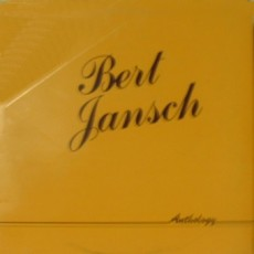 Bert Jansch – Anthology