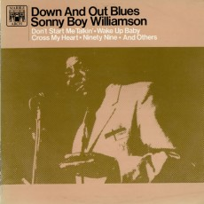 Sonny Boy Williamson – Down and out blues