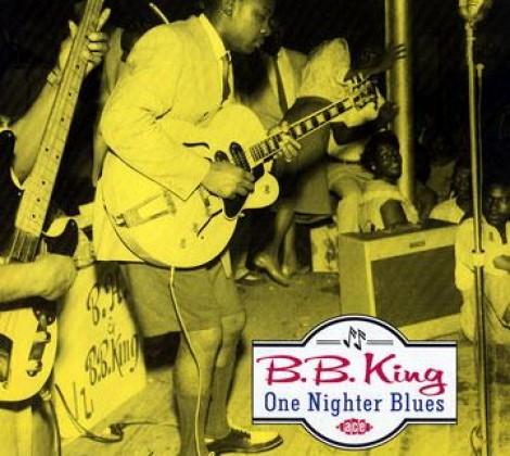 B B King – One nighter blues