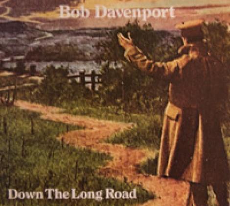 Bob Davenport – Down the long road