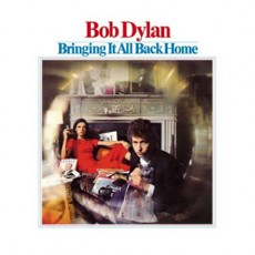 Bob Dylan – Bringing it all back home