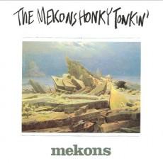 Mekons – Honky tonkin'