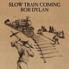 Bob Dylan – Slow train coming