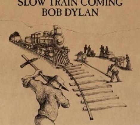 Bob Dylan – Slow train coming