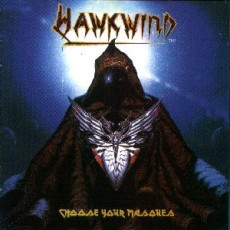 Hawkwind – Choose your Masques