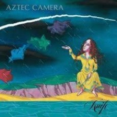 Aztec camera – Knife