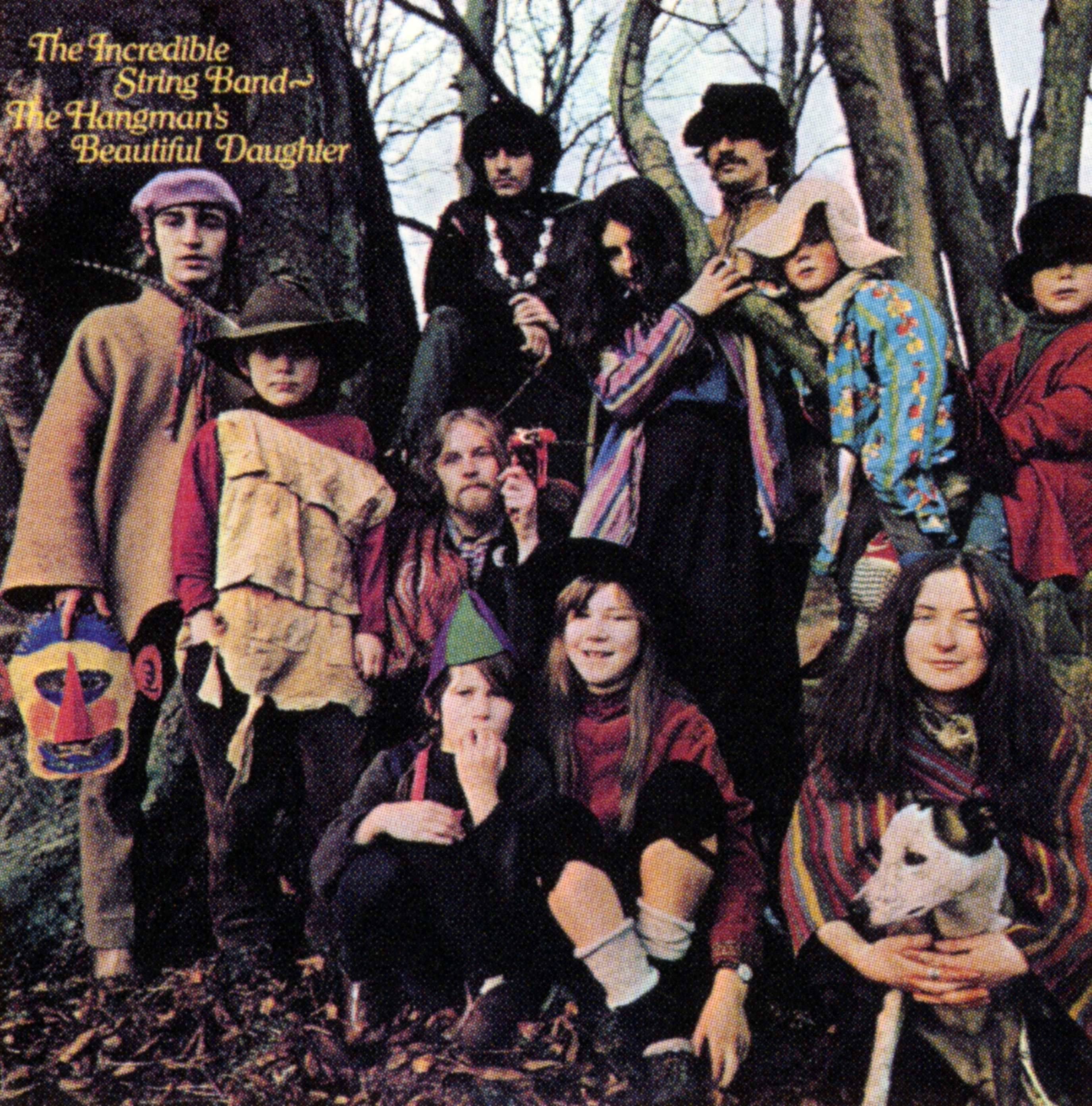 The incredible string band The hangmans beautiful daughter