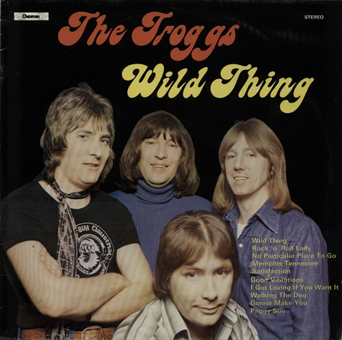 The Troggs Wild Thing Viva Vinyl Viva Vinyl