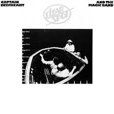Captain Beefheart and the magic band Clear spot