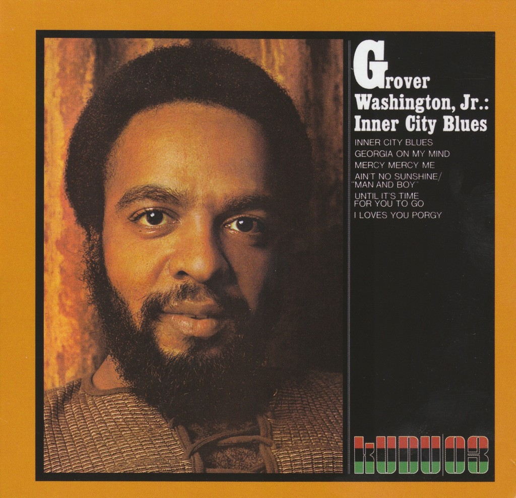 Grover Washington Jr Baddest