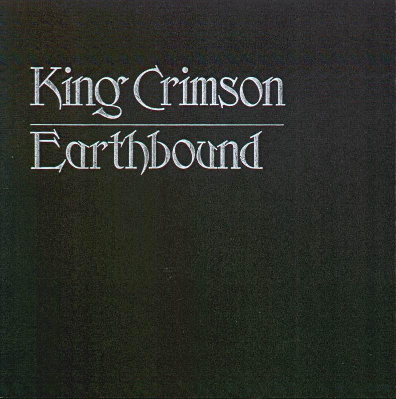 King Crimson Earthbound Viva Vinyl Viva Vinyl
