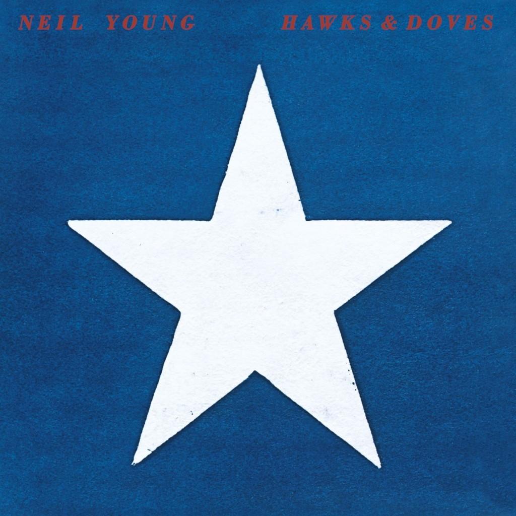 Neil Young Hawks And Doves Viva Vinyl Viva Vinyl